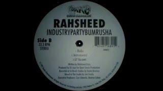 Rahsheed   - Industrypartybumrusha (Instrumental) 1997