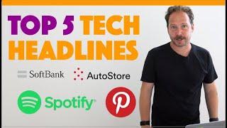 The Tech Files: Pinterest, Spotify, Softbank