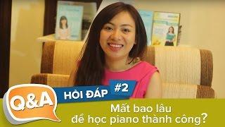 Mất bao lâu để học piano thành công, học piano có những cấp độ nào?