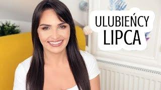 ❤ ULUBIEŃCY LIPCA 2019 | Genialna pielęgnacja i makijażowe skarby ❤