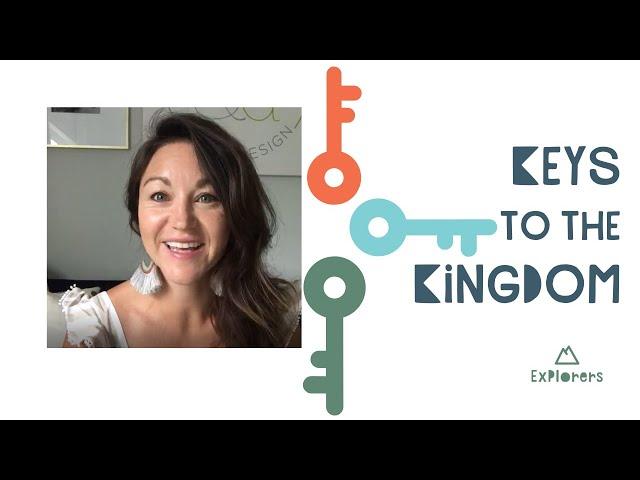 Explorers: Keys to the Kingdom | June 28th