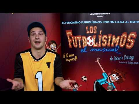 los-futbolisimos---el-musical(trailer-y-entrevista)
