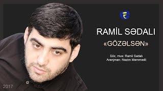 Ramil Sedali - Gozelsen  Audio  2017