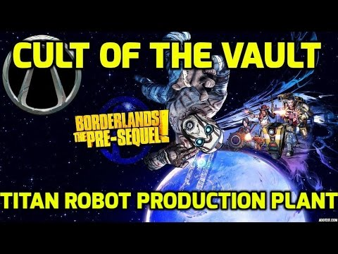 Borderlands the pre sequel cult of the vault titan for Production vault