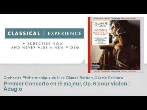 Nicolo Paganini : Premier Concerto en ré majeur, Op. 6 pour violon  : Adagio