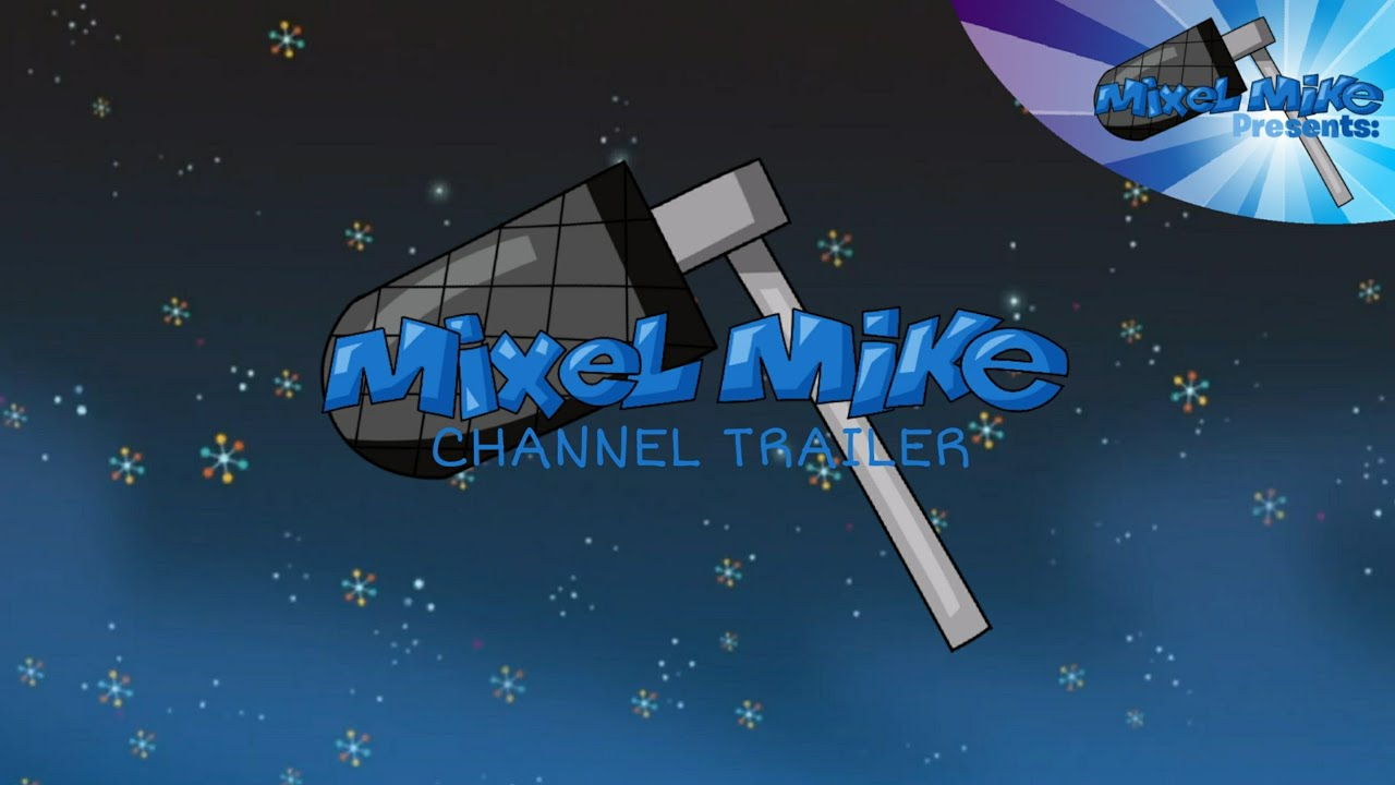 Mixel Mike Channel Trailer 2020