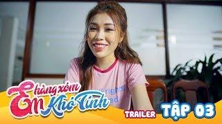 mi go  em hang xom kho tinh  trailer tap 3 phim hai hoc duong 2018
