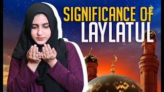 Significance of Laylatul Qadar | What Is Laylatul Qadar? | Interpreted in Sign Language