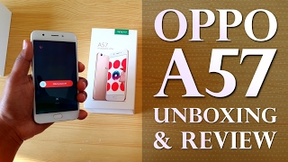 OPPO A57 (2017) Unboxing & Full Review : 16 MP Selfie Camera
