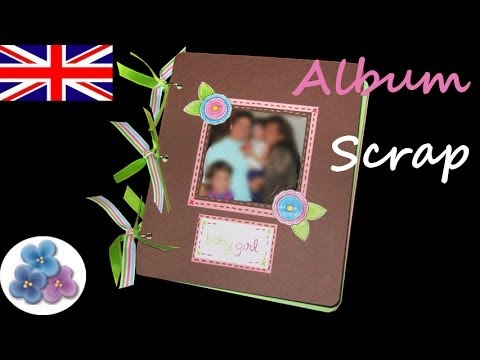 DIY Scrapbook Album Baby Album the scrap book Scrap