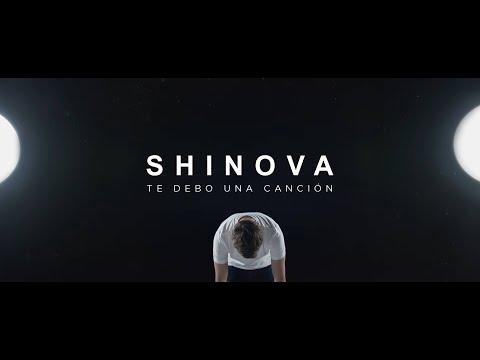 Shinova - Te debo una canción (Videoclip Oficial)
