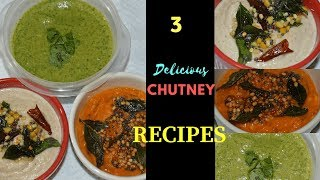 3 Quick & Easy Chutney Recipes |Homemade Chutneys (Dips) For Sandwich, Dosa, Paratha|Real Homemaking