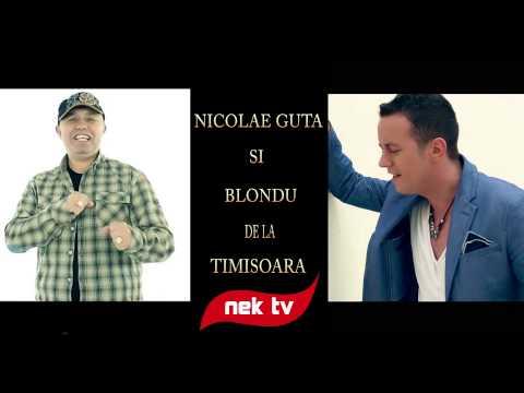 Nicolae Guta & Blondu de la Timisoara - De ce-ai plecat din viata mea [new version] manele 2014