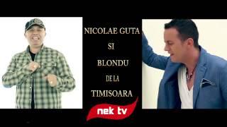 Nicolae Guta &amp Blondu de la Timisoara - De ce-ai plecat din viata mea [new version] man ...