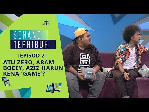[FULL] Episod 2 Senang Terhibur (2019) - Atu Zero, Abam Bocey, Aziz Harun kena 'game'?