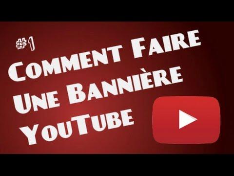 Tuto Comment Faire Une Banière Youtube 1 Avec Panzoid