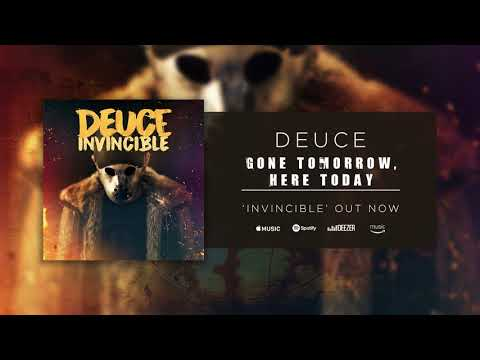 Deuce - Gone Tomorrow Here Today (Official Audio)