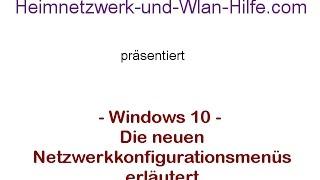 Windows 10 Netzwerk - Wissenswertes zu den neuen Win 10 Netzwerkkonfigurationsmenüs