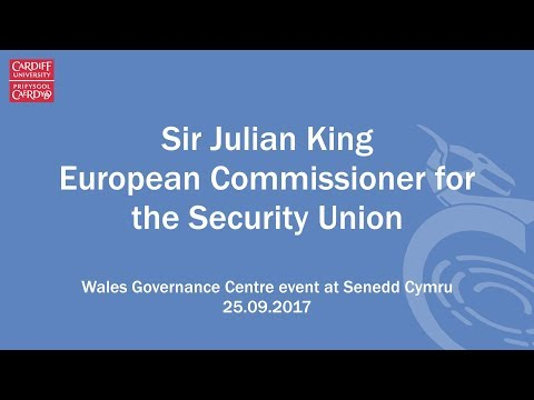Sir Julian King - European Commissioner for the Security Union