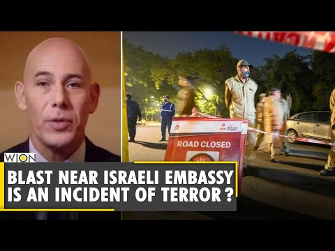 Blast Near The Israeli Embassy Is An Incident Of Terror?   Israeli Envoy   Ron Malka   WION