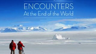 Discovery: Встречи на краю света (мира) / შეხვედრები დედამიწის დასალიერში (2007)