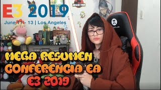 E32019 - Resumen  Completo  Conferencia ELECTRONIC ARTS