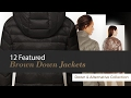 12 Featured Brown Down Jackets Down & Alternative Collection