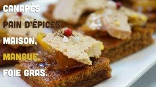 Petits fours de Noël : pain d'épice maison, mangue caramélisée,  foie gras