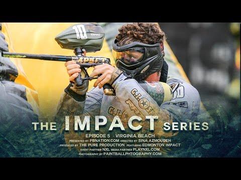 The Impact Series - Season 2 - Episode 5 - Virginia Beach Open - Paintball