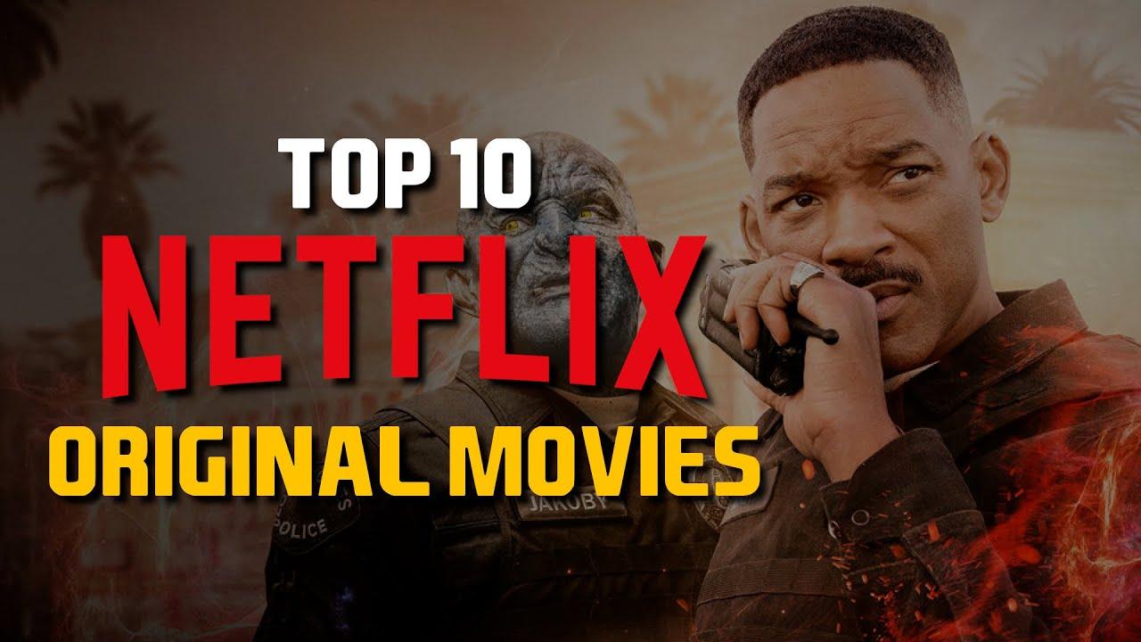 Top 10 Best Netflix Original Movies to Watch Now! 2019 ...