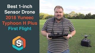 Yuneec Typhoon H Plus - First Flight