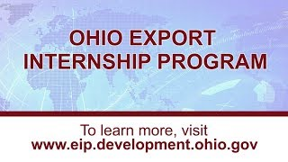 College Interns Grow Ohio's Economy – Ohio Export Internship Program