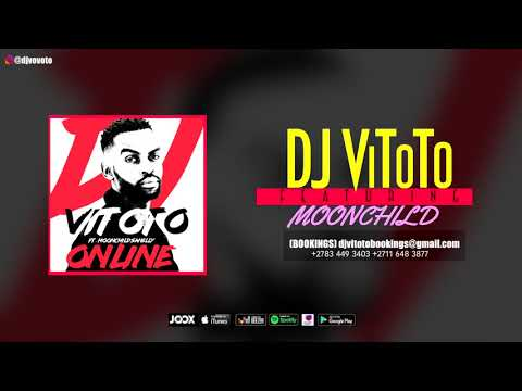 DJ VITOTO Ft MOONSHILD SANNELLY - ONLINE