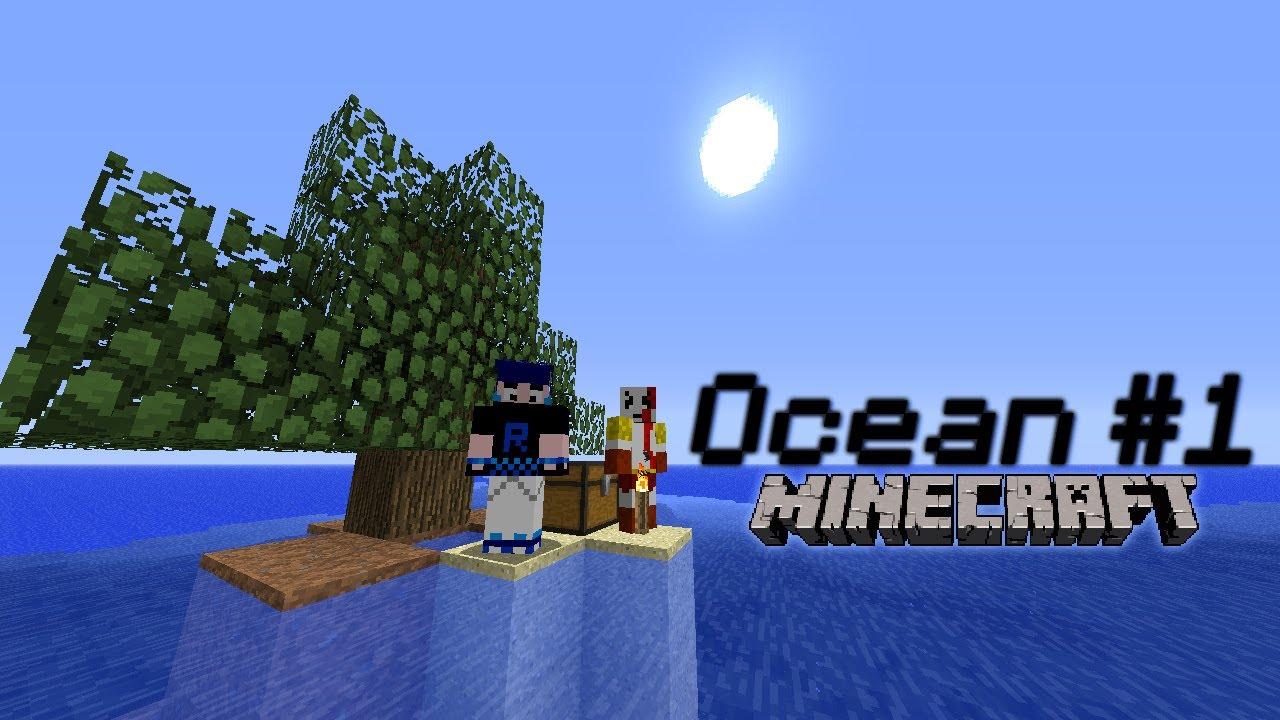 Minecraft: Ocean #1 - Il solito inizio - YouTube