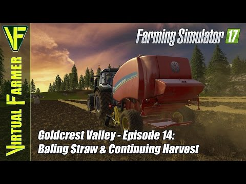 Let's Play Farming Simulator 17 - Goldcrest Valley Episode 14 : Baling Straw & Continuing Harvest