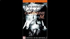 Das sexuelle Leben der Catherine M  Erotik Hörbuch von Catherine Millet