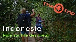 Web série n°9 | Ride sur l'île des Dieux | The Trip, sur la trace des explorateurs
