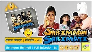 Shrimaan Shrimati - Episode 66 - Full Episode