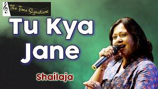 Tu Kya Jane Bewafa...by Shailaja Subramaniam