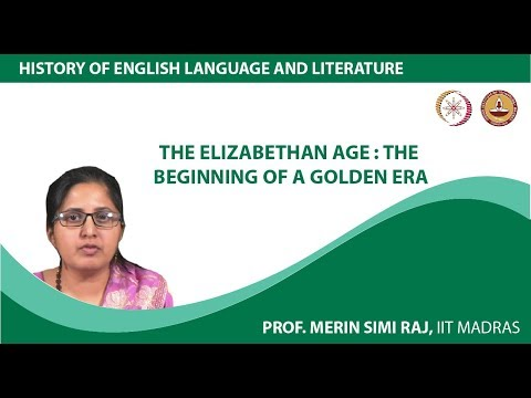 Lecture 4a - The Elizabethan Age : The Beginning Of a Golden