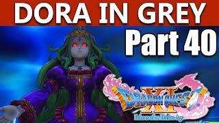 Dragon Quest 11 Walkthrough | Boss Dora in Grey | Part 40