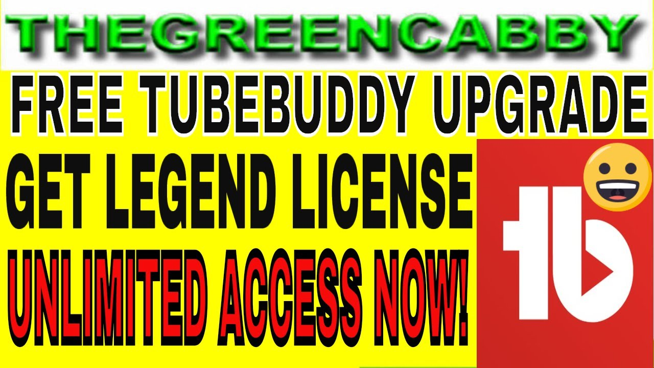 Download TUBEBUDDY FREE UPGRADE UNLIMITED ACCESS - HOW TO GET 2 FREE MONTHS OF TUBEBUDDY LEGEND LICENSE