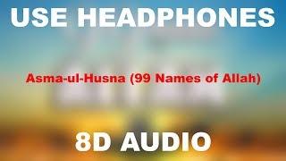 asma-ul-husna-99-names-of-allah-8d-use-headphones
