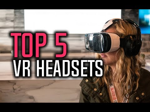 Best VR Headsets in 2018 - Which Is The Best Virtual Reality Headset?