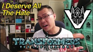 I deserve all the hate for my review of Transformers The Last Knight