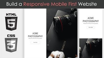 Build a Responsive, Mobile First Website - HTML5 & CSS3
