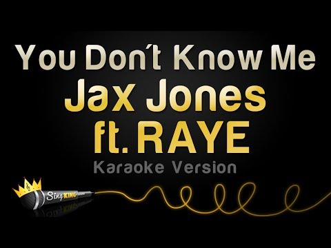 Jax Jones ft. RAYE - You Don't Know Me (Karaoke Version)
