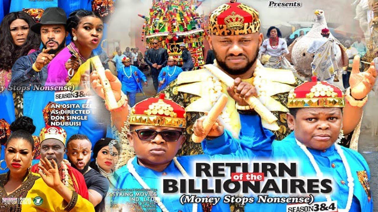 Download RETURN OF THE BILLIONAIRES 4 {NEW MOVIE}-YUL EDOCHIE|AKI&PAWPAW|2019 LATEST NIGERIAN NOLLYWOOD MOVIE