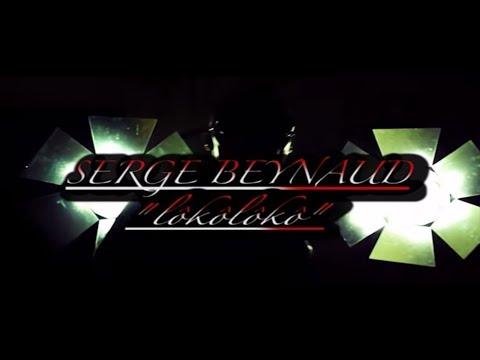 serge-beynaud---loko-loko---clip-officiel