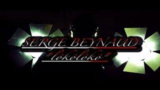 Serge Beynaud - Loko Loko (Clip Officiel) - nouvel album Accelerate en précommande